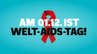Am 01.12. ist Welt-Aids-Tag!